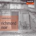 Richmond Noir - Andrew Blossom, Charles Bice