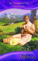His Secondhand Wife (Mills & Boon Historical) - Cheryl St.John