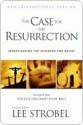 The Case for the Resurrection - Lee Strobel
