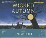 Wicked Autumn (A Max Tudor Mystery #1) - G.M. Malliet, Michael Page