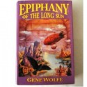 Epiphany of the Long Sun (The Book of the Long Sun, #3-4) - Gene Wolfe