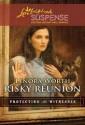 Risky Reunion - Lenora Worth