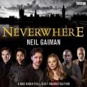 Neverwhere: BBC Dramatization - Neil Gaiman, Dirk Maggs