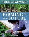 Farming In The Future - Ian Graham
