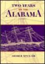 Two Years on the Alabama - John Y.B. Hood