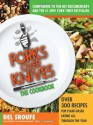 Forks Over Knives - The Cookbook: Over 300 Recipes for Plant-Based Eating All Through the Year - Del Sroufe, Isa Chandra Moskowitz