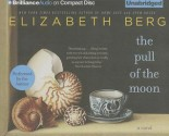 The Pull of the Moon - Elizabeth Berg