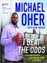 I Beat the Odds (MP3 Book) - Michael Oher, Don Yaeger, Michael Boatman