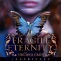Fragile Eternity - Melissa Marr, Nick Landrum