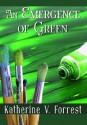 An Emergence of Green - Katherine V. Forrest
