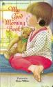 My Good Morning Book (Golden Sturdy Shape Book) - Eloise Wilkin