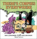There's Corpses Everywhere: Yet Another Lio Collection - Mark Tatulli