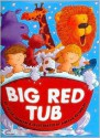 Big Red Tub - Julia Jarman, Adrian Reynolds