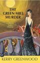 The Green Mill Murder - Kerry Greenwood
