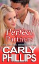 "Perfect Partners (The ""Love Unexpected"" Series) - Carly Phillips"