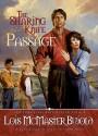 Passage - Lois McMaster Bujold, Bernadette Dunne