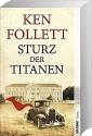 Sturz der Titanen - Ken Follett