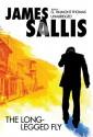 The Long-Legged Fly - James Sallis, G. Valmont Thomas