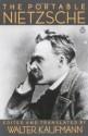 The Portable Nietzsche - Friedrich Nietzsche, Walter Kaufmann