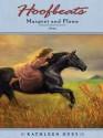 Hoofbeats: Margret and Flynn - Kathleen Duey