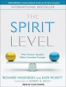 The Spirit Level: Why Greater Equality Makes Societies Stronger - Richard G. Wilkinson, Kate E. Pickett, Clive Chafer