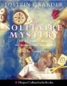 The Solitaire Mystery - Jostein Gaarder, Samuel West