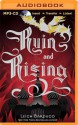 Ruin and Rising - Lauren Fortgang, Leigh Bardugo