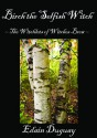 Birch the Selfish Witch - Edain Duguay