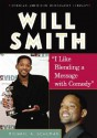 Will Smith: I Like Blending a Message with Comedy - Michael A. Schuman