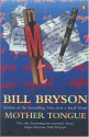 Mother Tongue - Bill Bryson