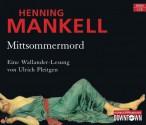 Mittsommermord: Gekürzte Lesung (6 CDs) - Henning Mankell, Ulrich Pleitgen