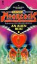 An Alien Heat - Michael Moorcock