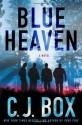 Blue Heaven - C.J. Box