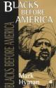 Blacks Before America - Mark Hyman