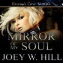 Mirror of My Soul - Joey W. Hill, Maxine Mitchell