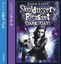 Dark Days (Skulduggery Pleasant, # 4) - Derek Landy, Rupert Degas
