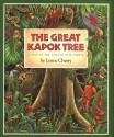 The Great Kapok Tree: A Tale of the Amazon Rain Forest - Lynne Cherry