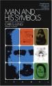 Man and His Symbols - C.G. Jung, Joseph L. Henderson, Aniela Jaffé, Jolande Székács Jacobi, John Freeman, Marie-Louise von Franz