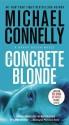 The Concrete Blonde the Concrete Blonde - Michael Connelly