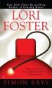 Simon Says - Lori Foster