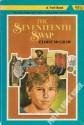 The Seventeenth Swap - Eloise Jarvis McGraw