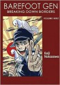 Barefoot Gen, Volume Nine: Breaking Down Borders - Project Gen, Keiji Nakazawa
