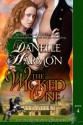 The Wicked One (The De Montforte Brothers) - Danelle Harmon