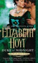 Duke of Midnight - Elizabeth Hoyt, Elizabeth Hoyt