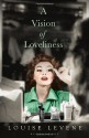 A Vision of Loveliness - Louise Levene