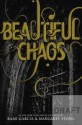 Beautiful Chaos (Caster Chronicles #3) - Kami Garcia, Margaret Stohl