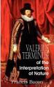 Valerius Terminus; Of the Interpretation of Nature - Francis Bacon