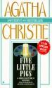 Five Little Pigs - Agatha Christie