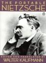 The Portable Nietzsche - Friedrich Nietzsche