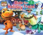 Dinosaur Train Ride the Holiday Train! (Lift-the-Flap) - Dinosaur Train, Jason Fruchter